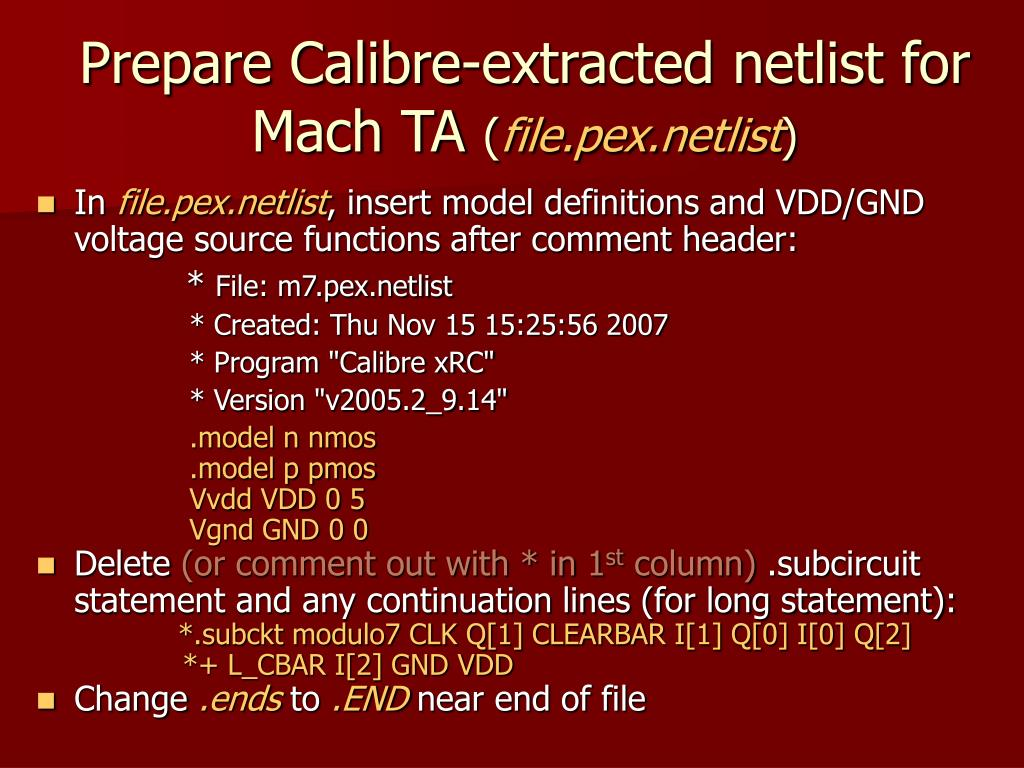 Prepare Calibre-extracted netlist for Mach TA