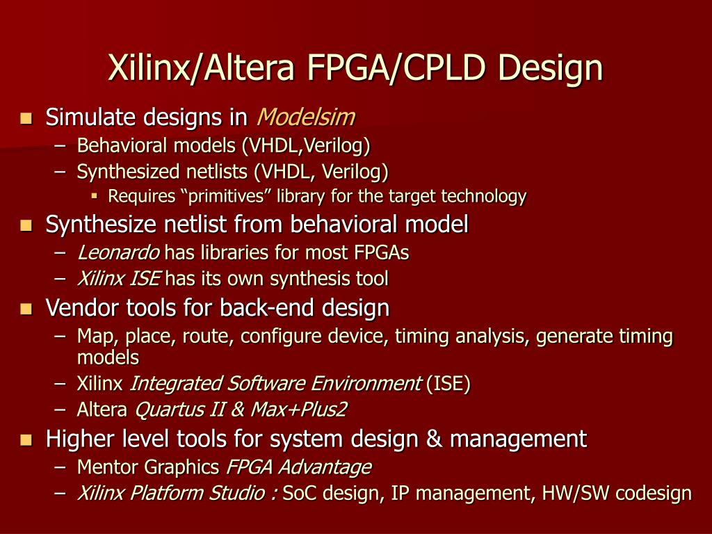 Xilinx/Altera FPGA/CPLD Design
