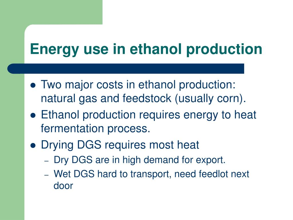 Energy use in ethanol production
