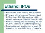 ethanol ipos