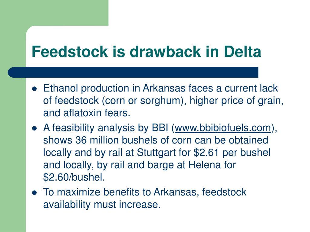 Feedstock is drawback in Delta