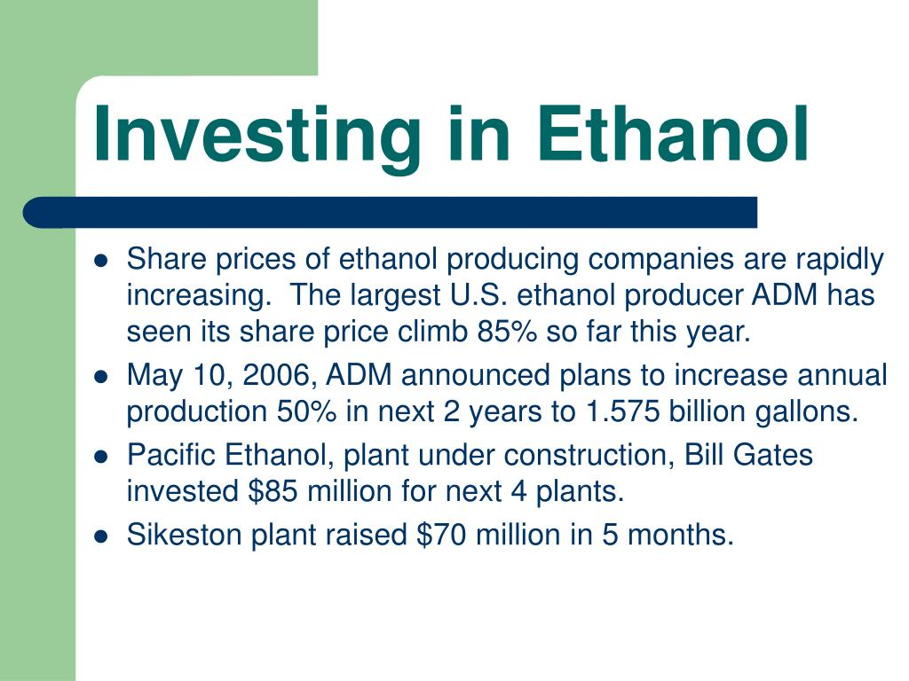 Investing in Ethanol
