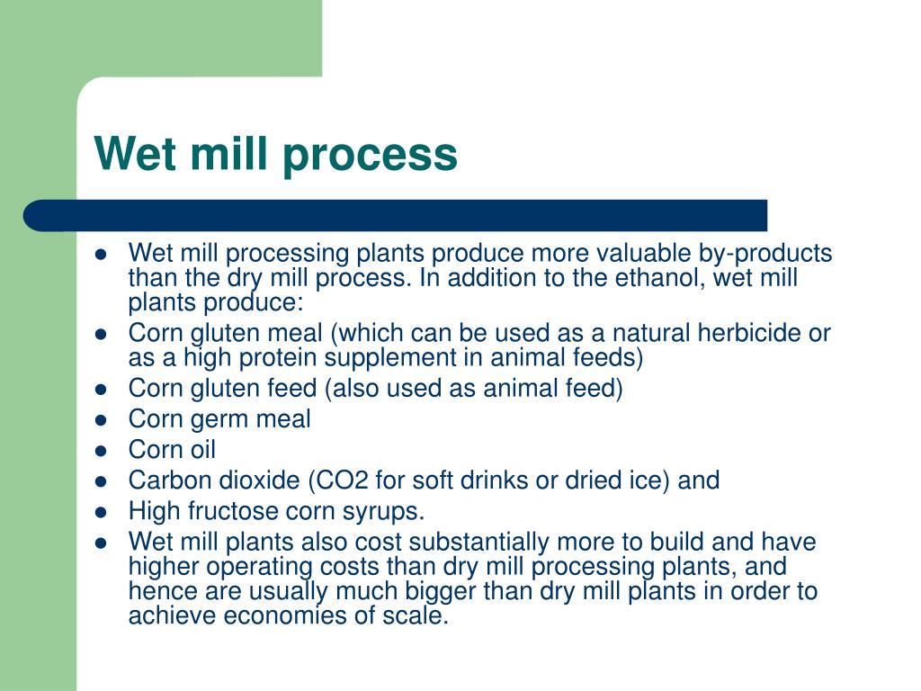 Wet mill process