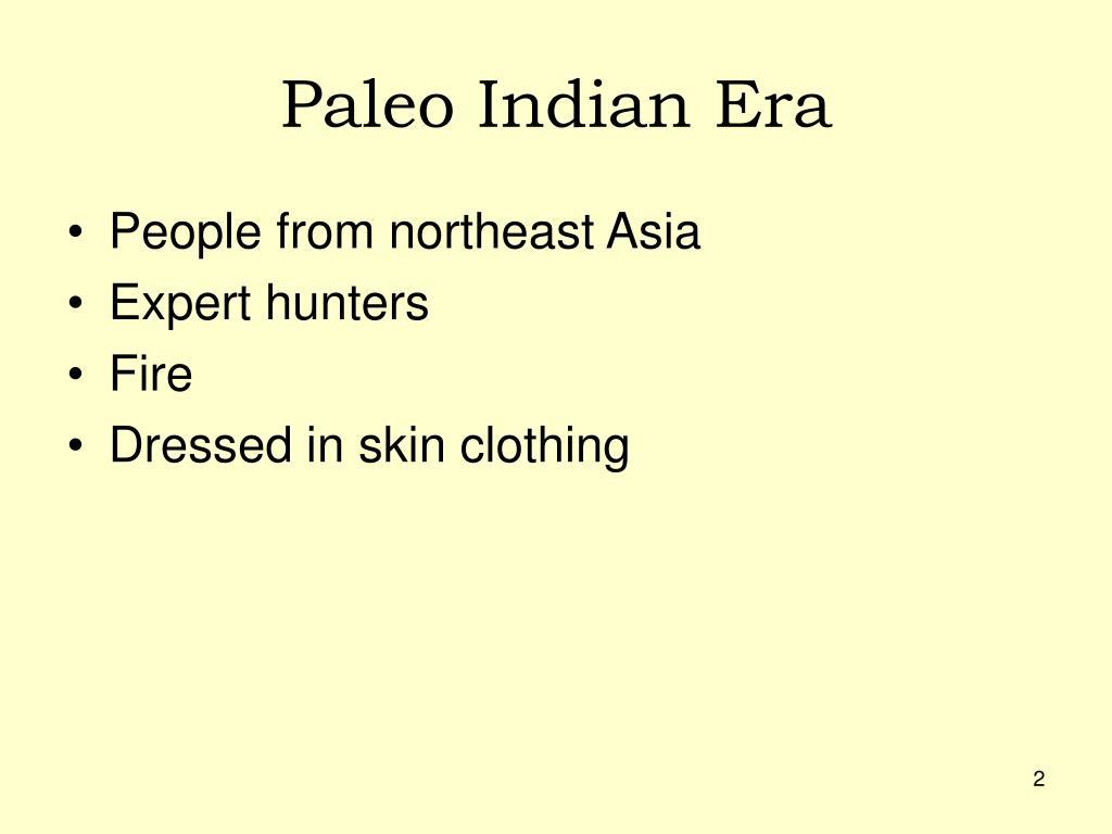Paleo Indian Era