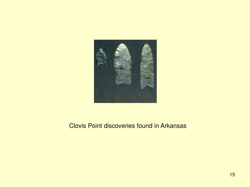 Clovis Point discoveries found in Arkansas