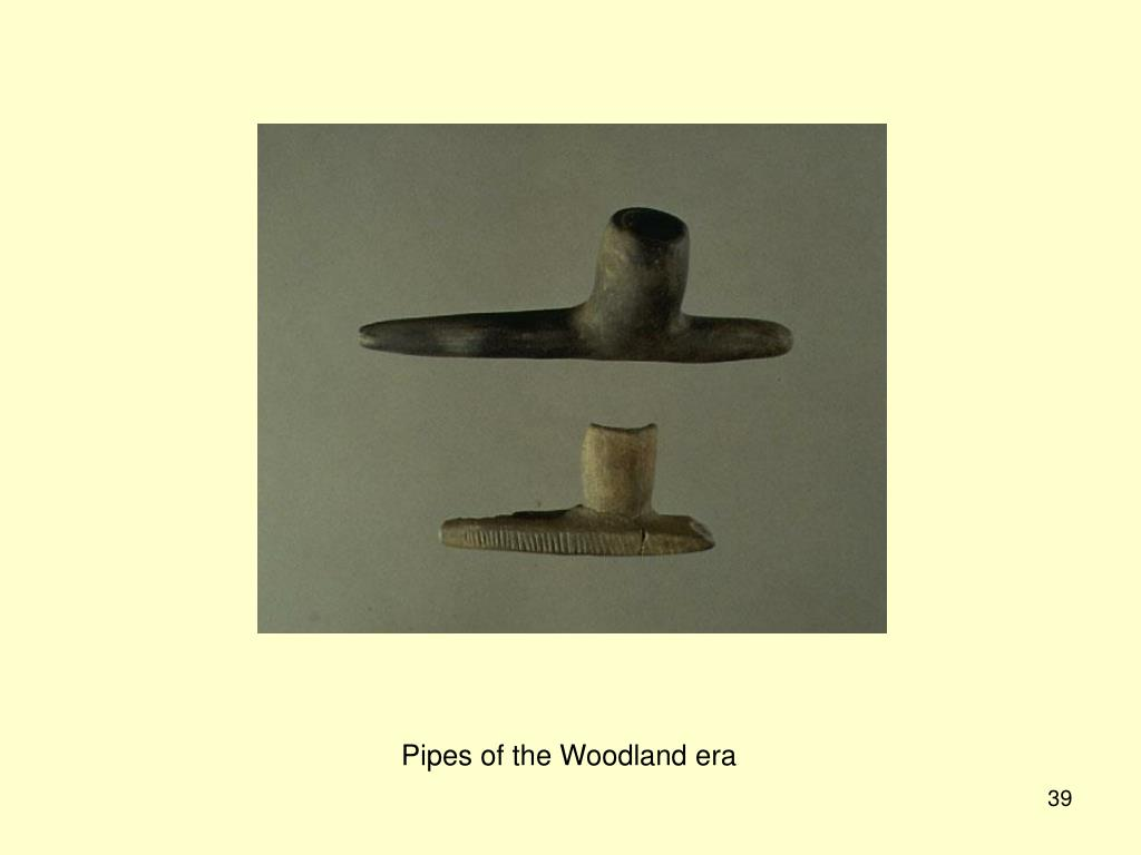 Pipes of the Woodland era