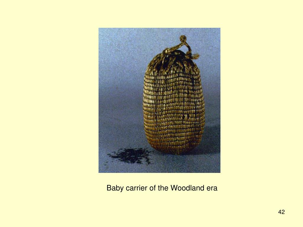 Baby carrier of the Woodland era