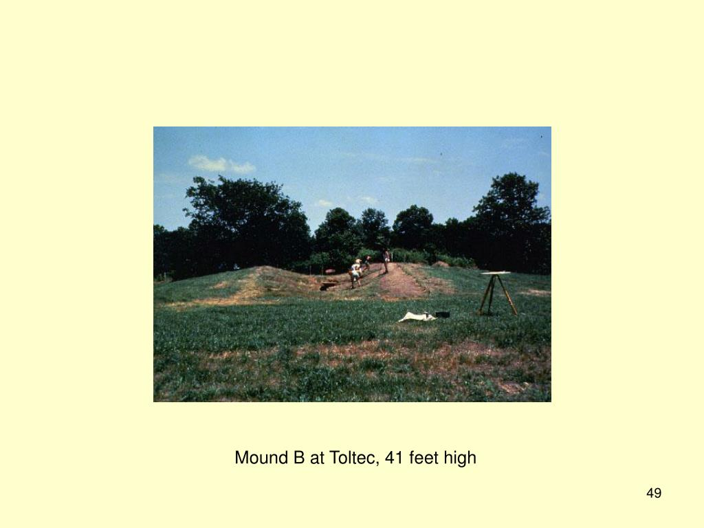 Mound B at Toltec, 41 feet high