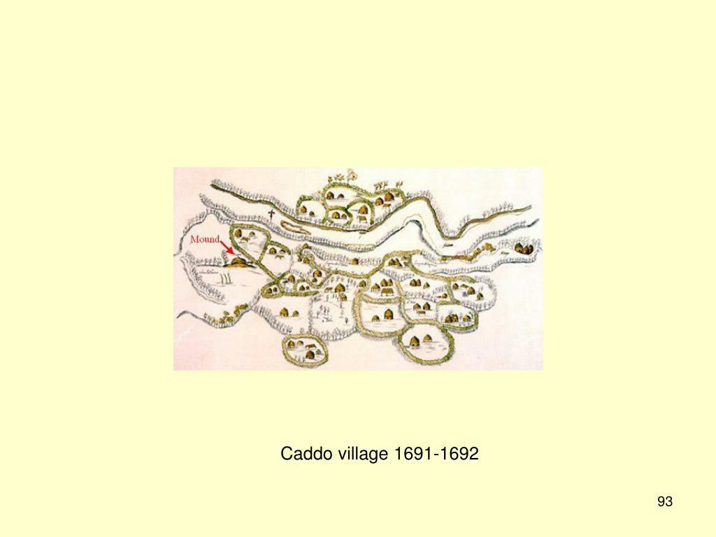 Caddo village 1691-1692