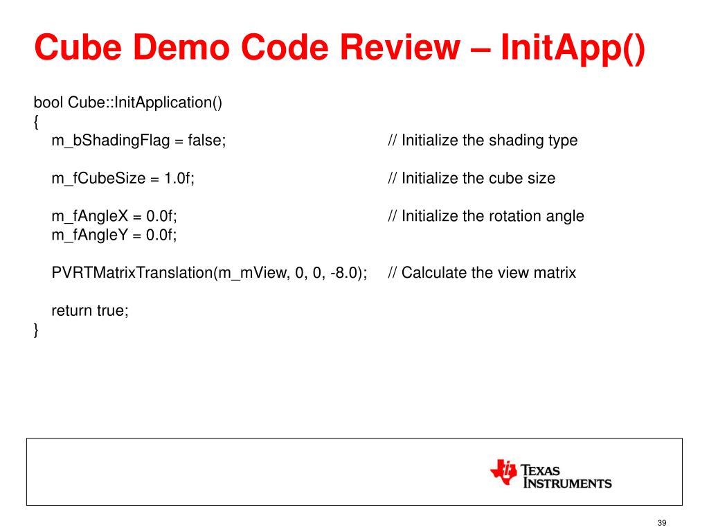 Cube Demo Code Review – InitApp()