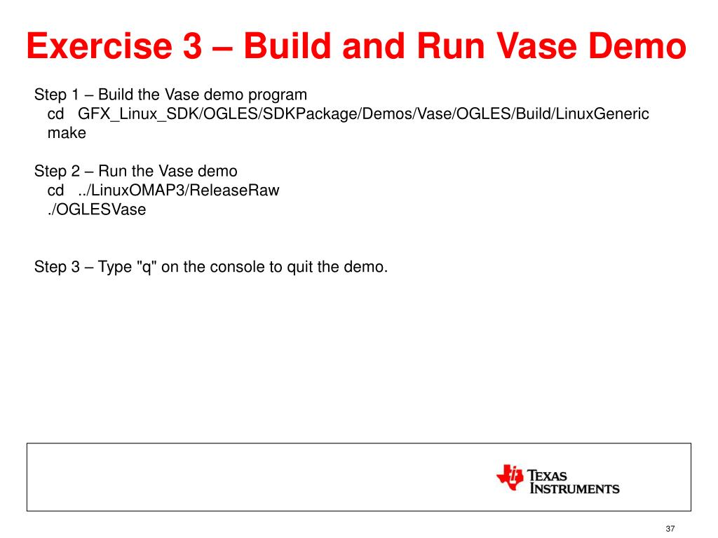 Exercise 3 – Build and Run Vase Demo