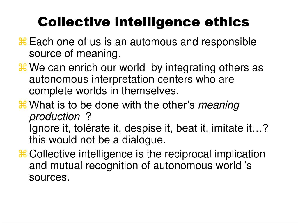 Collective intelligence ethics