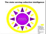 the state serving collective intelligence