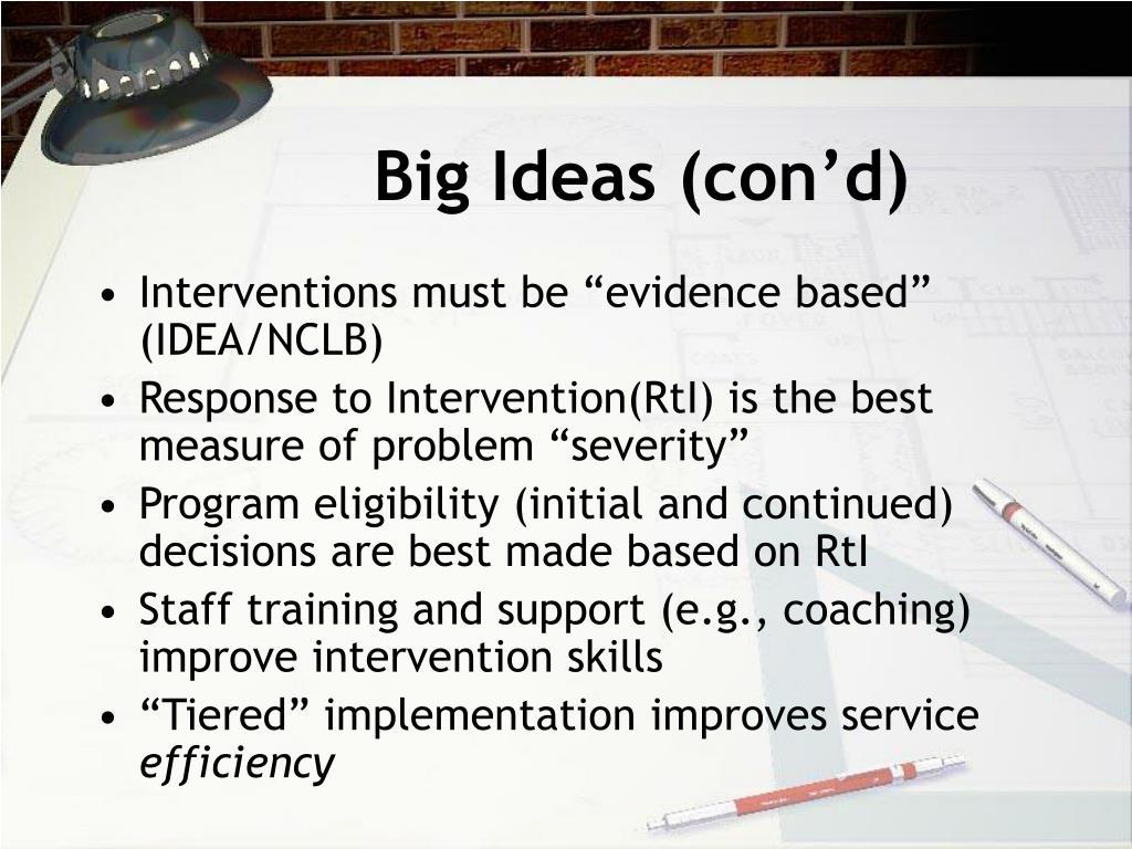 Big Ideas (con'd)