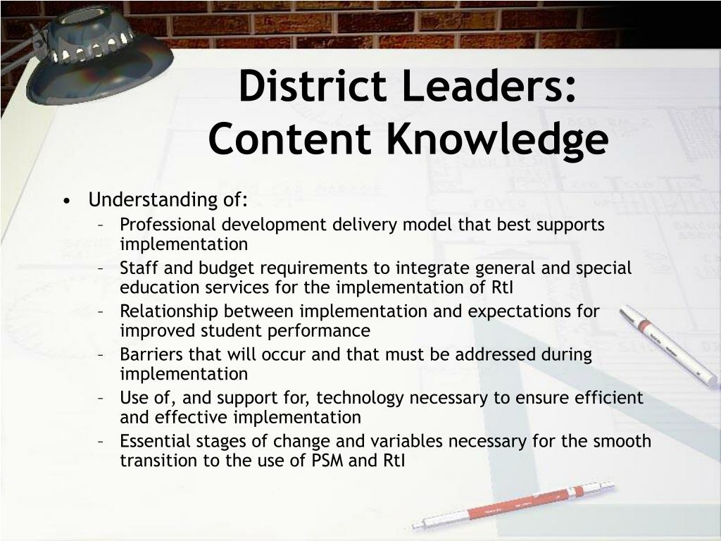 District Leaders:  Content Knowledge
