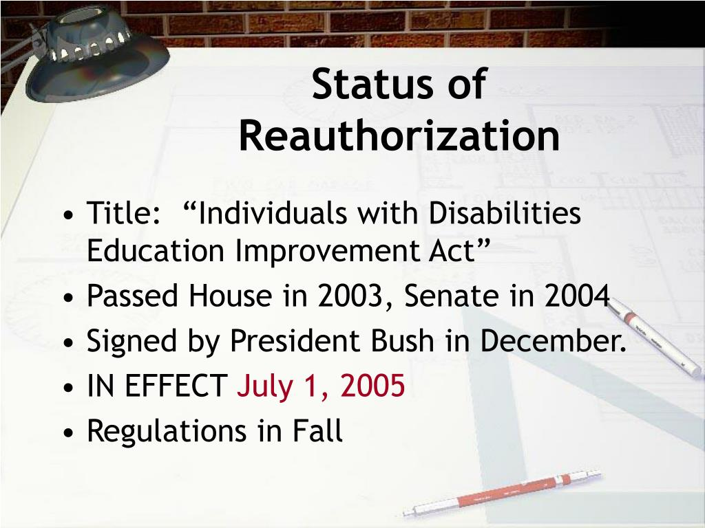 Status of Reauthorization