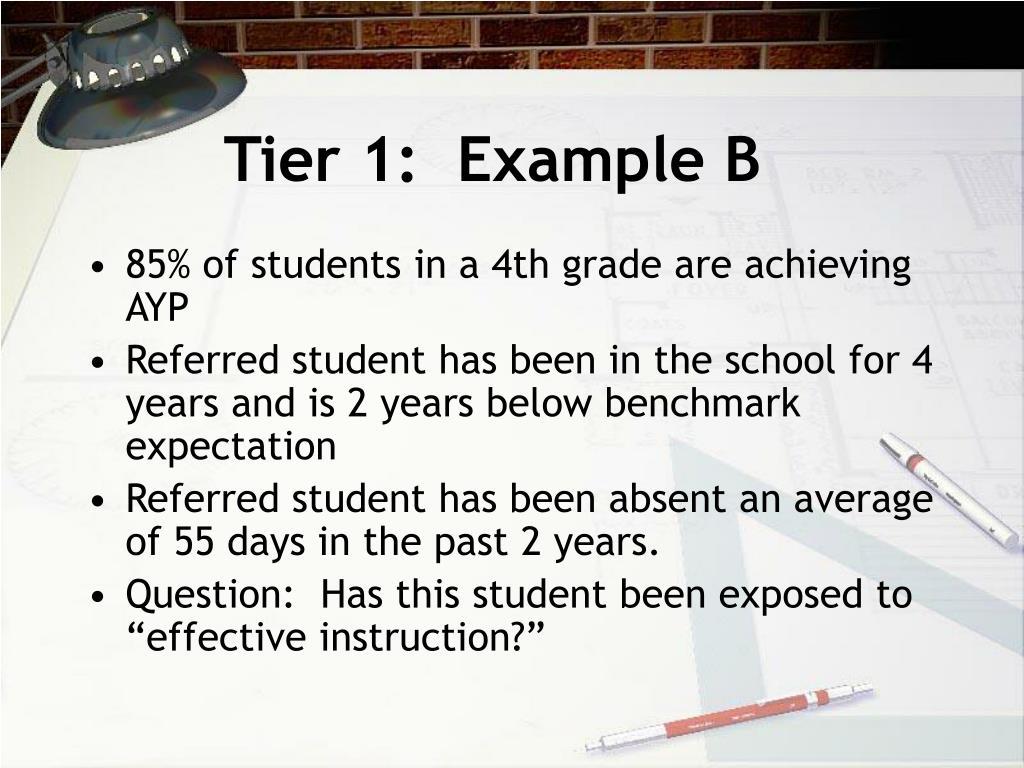 Tier 1:  Example B