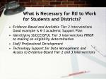 what is necessary for rti to work for students and districts111