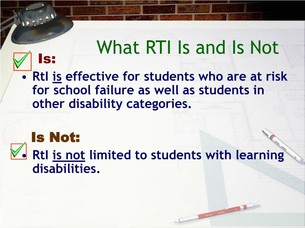 What RTI Is and Is Not
