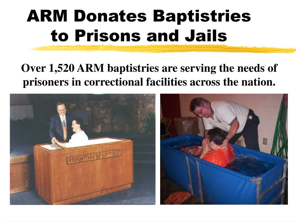 ARM Donates Baptistries to Prisons and Jails