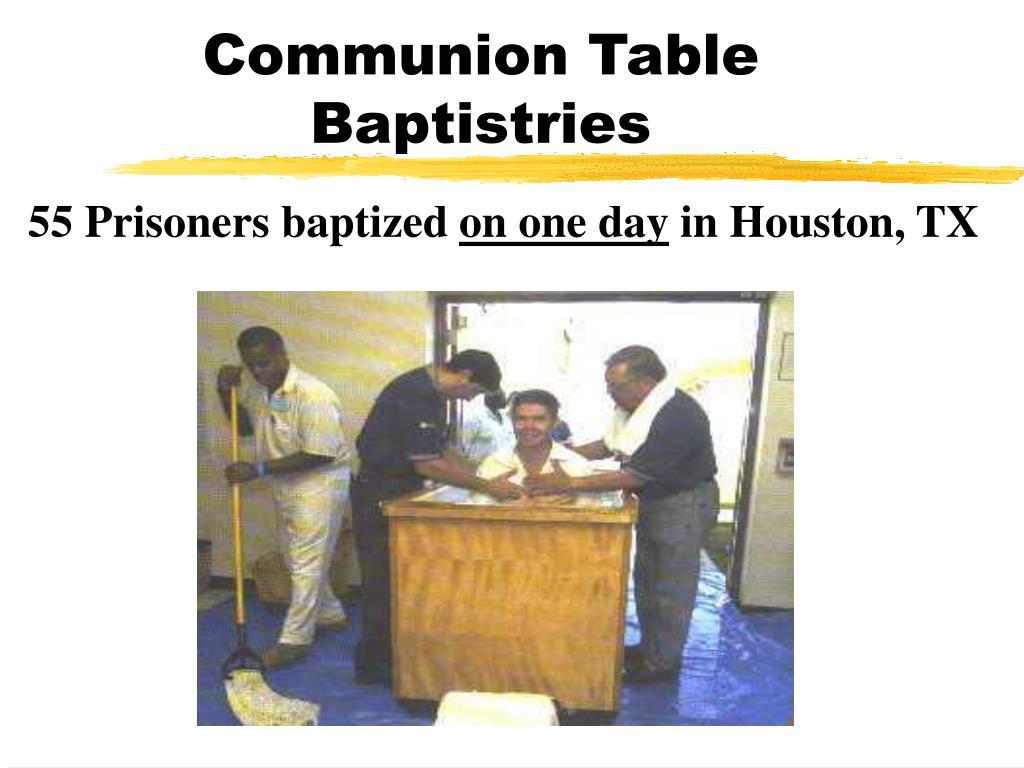 Communion Table Baptistries