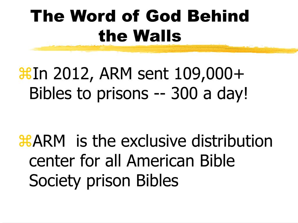The Word of God Behind the Walls