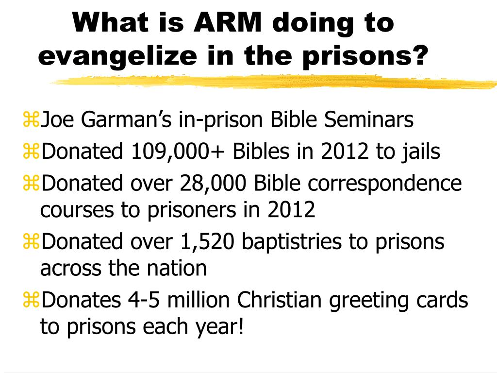 What is ARM doing to evangelize in the prisons?