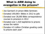 what is arm doing to evangelize in the prisons
