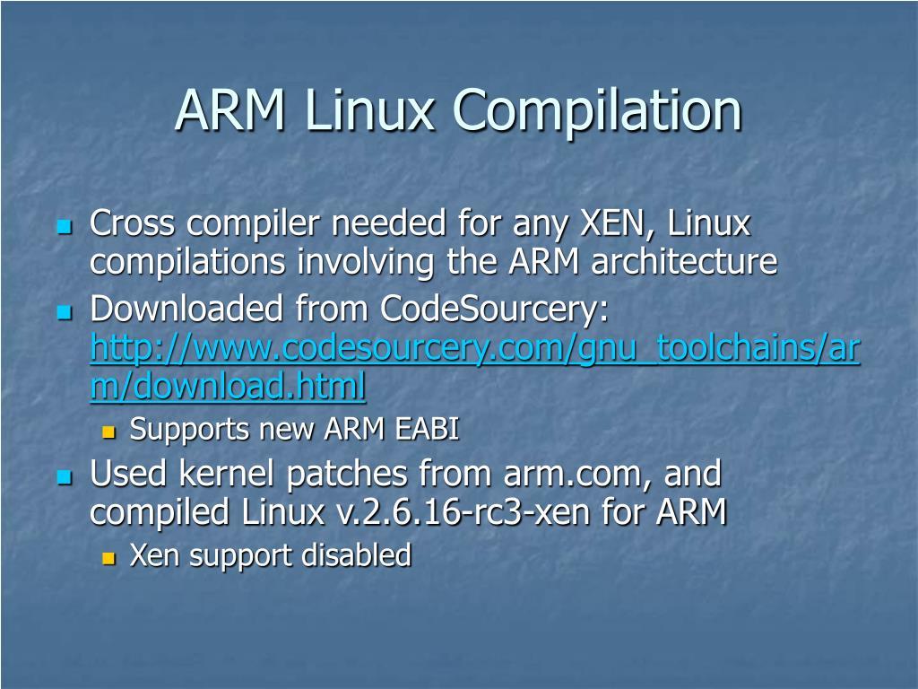 ARM Linux Compilation