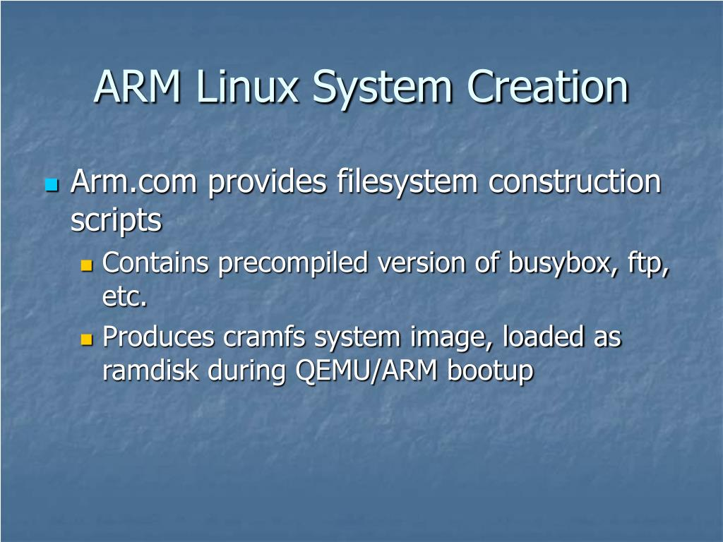 ARM Linux System Creation
