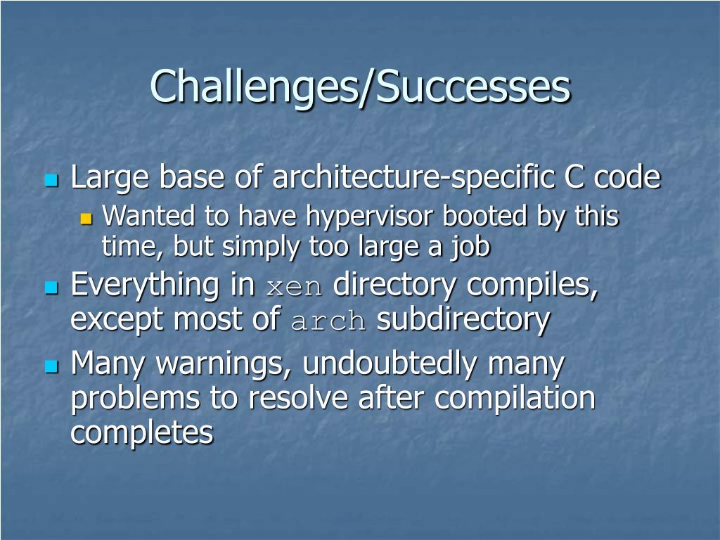 Challenges/Successes