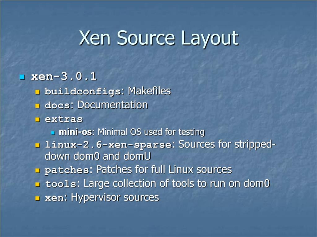 Xen Source Layout