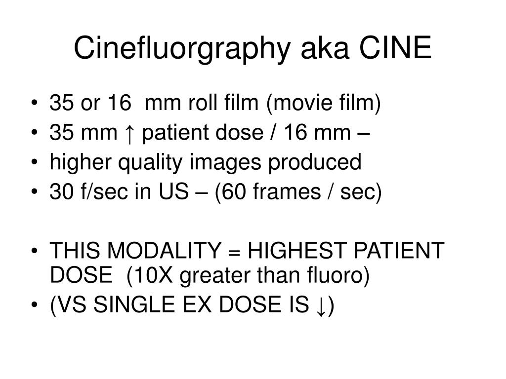 Cinefluorgraphy aka CINE