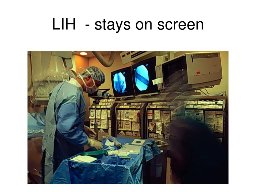 LIH  - stays on screen