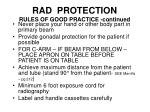 rad protection rules of good practice continued