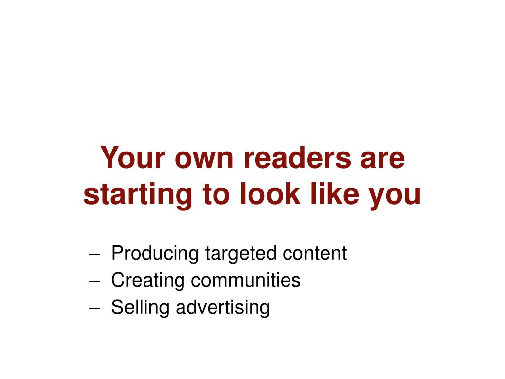 Producing targeted content