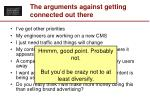 the arguments against getting connected out there52
