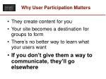 why user participation matters