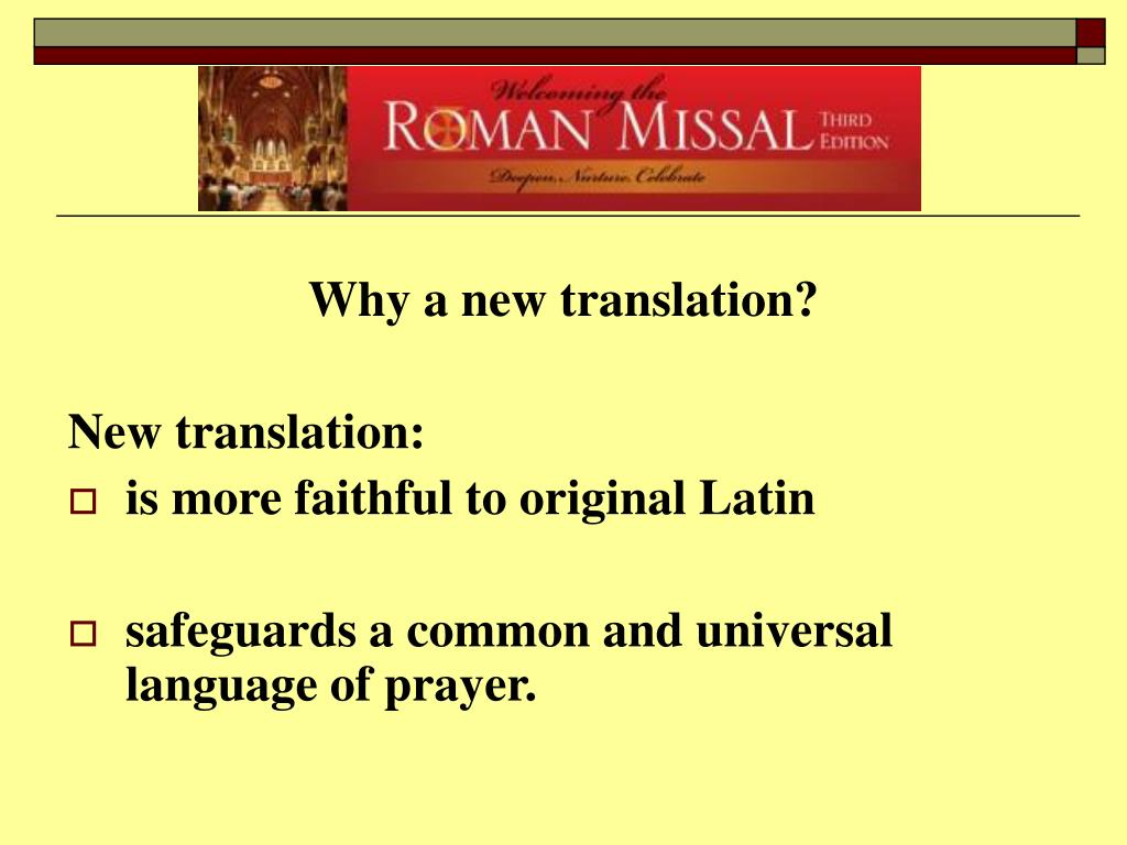 Why a new translation?
