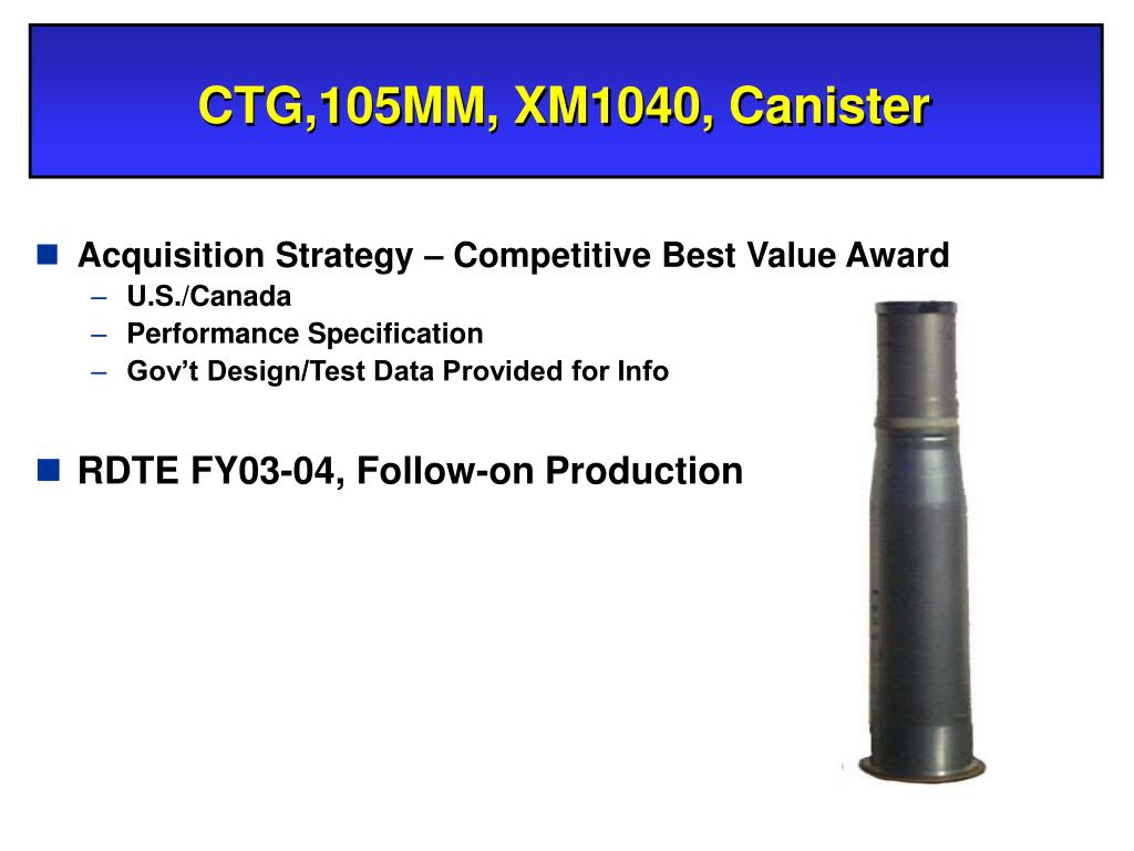 CTG,105MM, XM1040, Canister