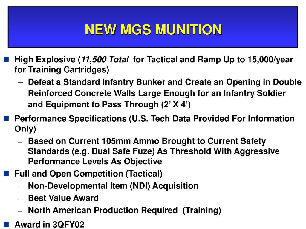 NEW MGS MUNITION