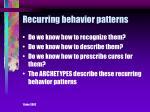 recurring behavior patterns
