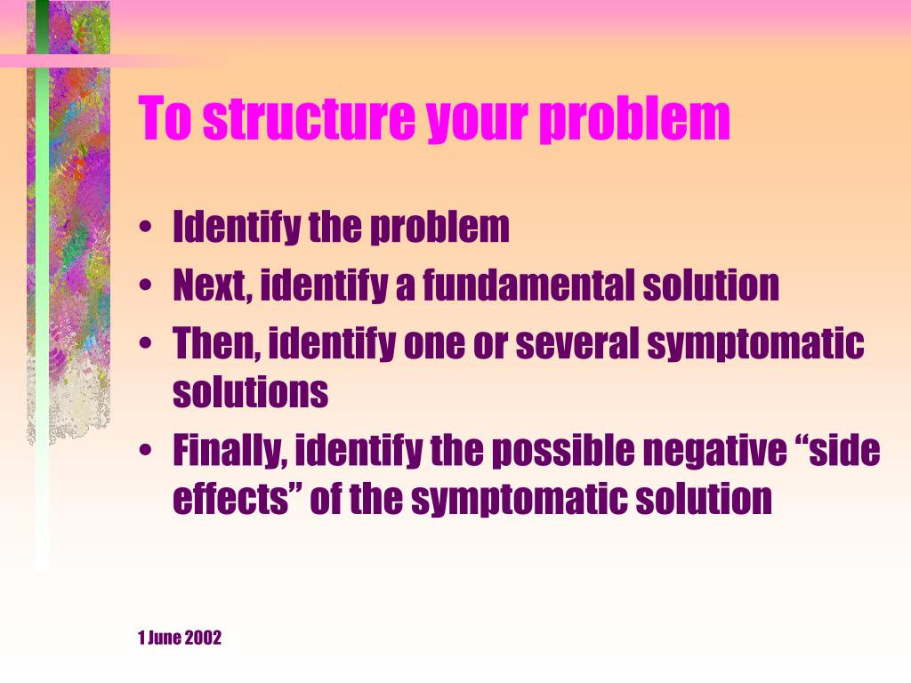 To structure your problem