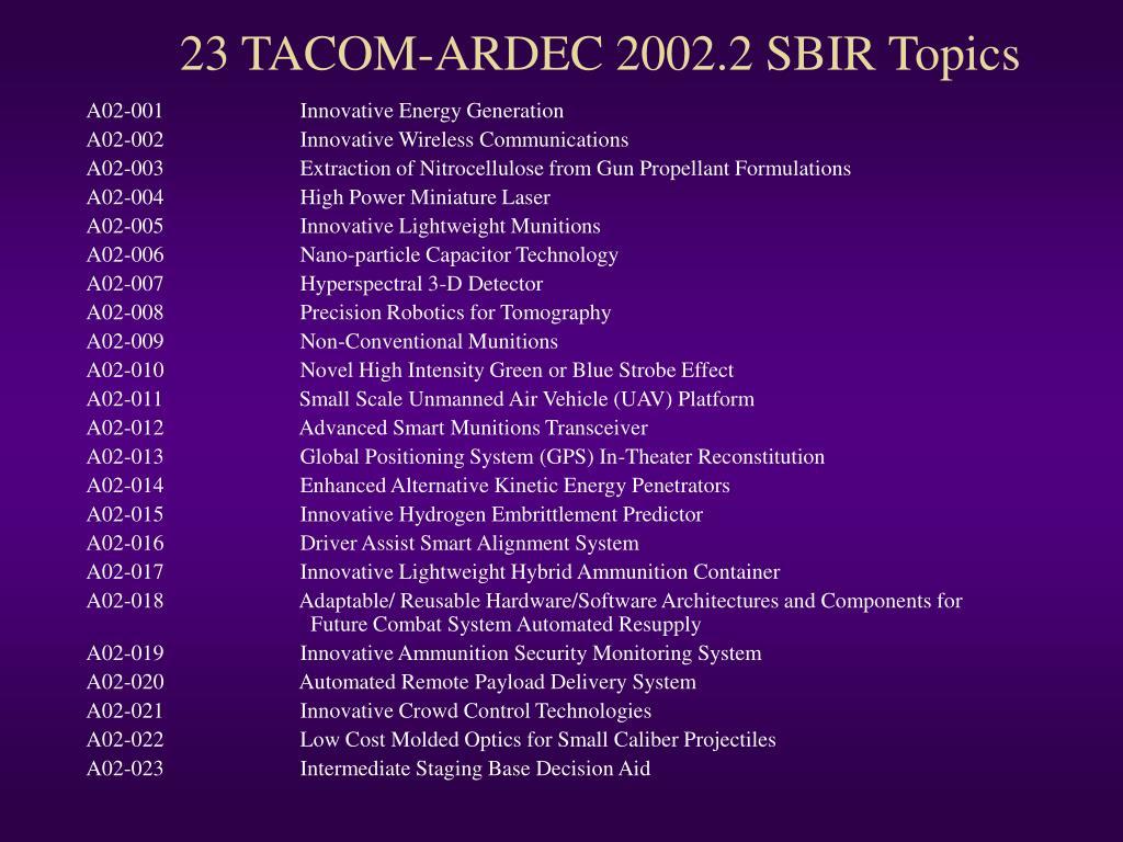 23 TACOM-ARDEC 2002.2 SBIR Topics