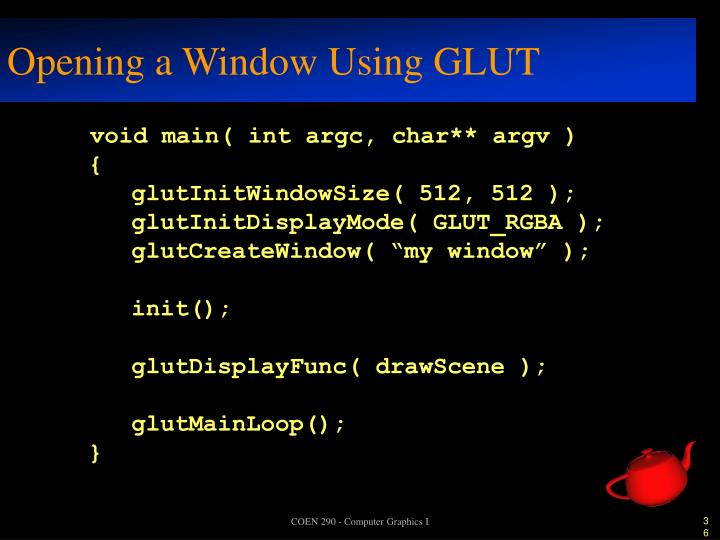 Opening a Window Using GLUT