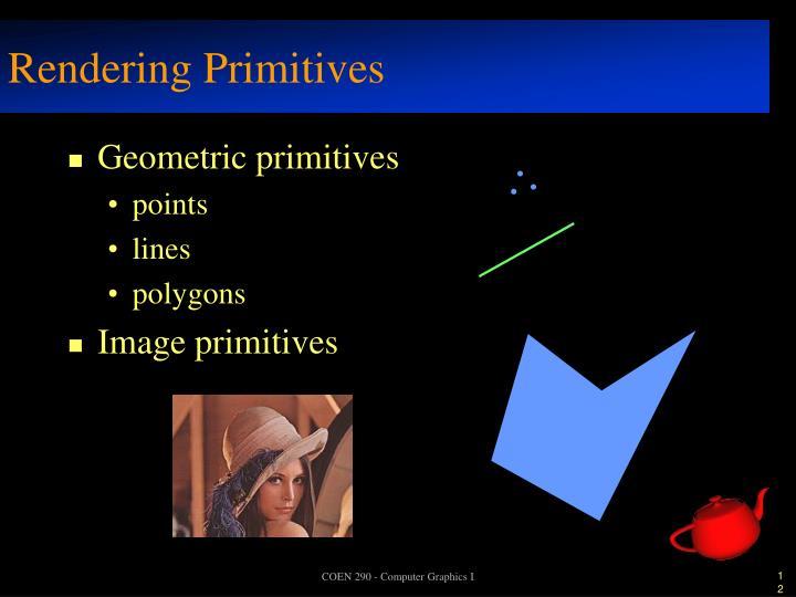 Rendering Primitives