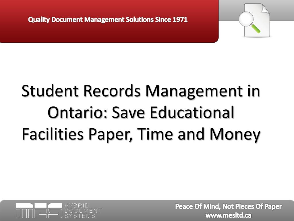 Student Records Management in Ontario: Save Educational Facilities Paper, Time and Money