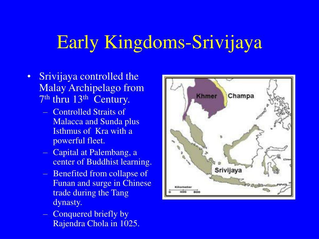 Early Kingdoms-Srivijaya