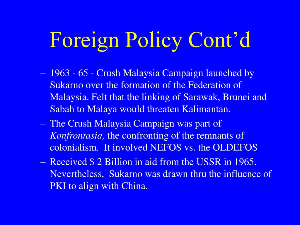 Foreign Policy Cont'd