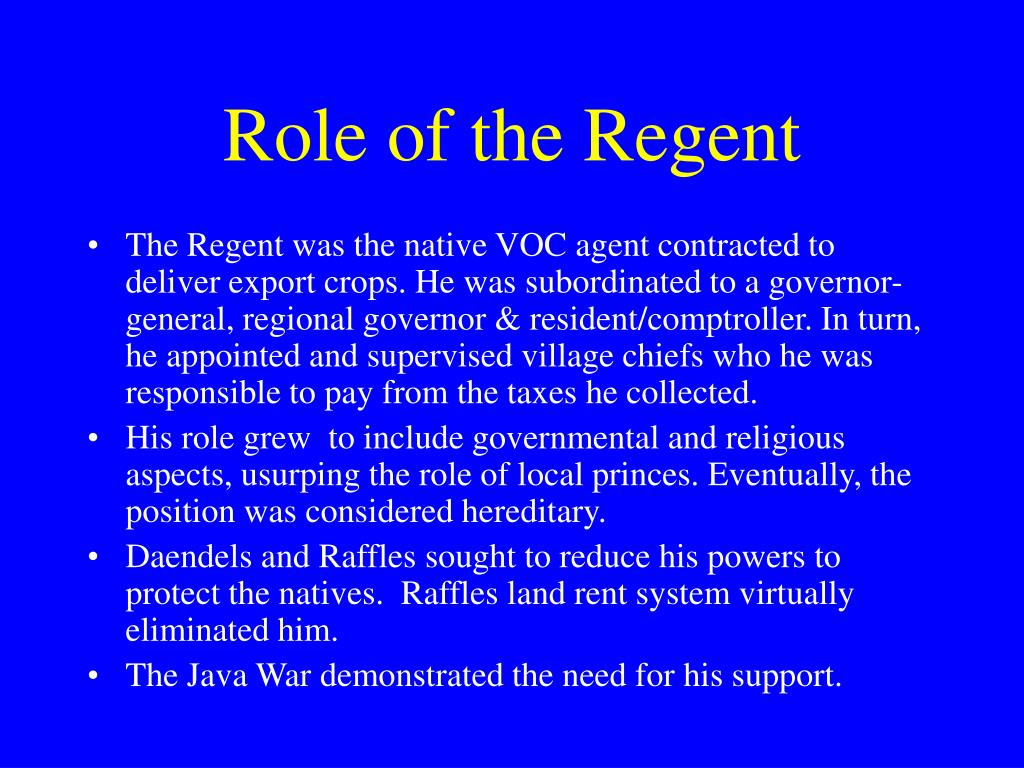 Role of the Regent